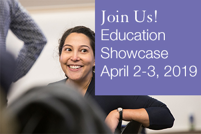 Join Us! Education Showcase; April 2-3, 2019